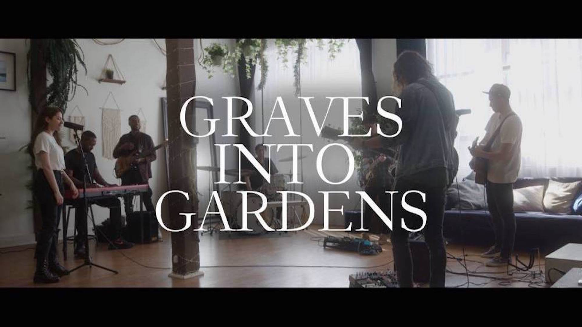 Graves into Gardens (Elevation) - The Worship Project